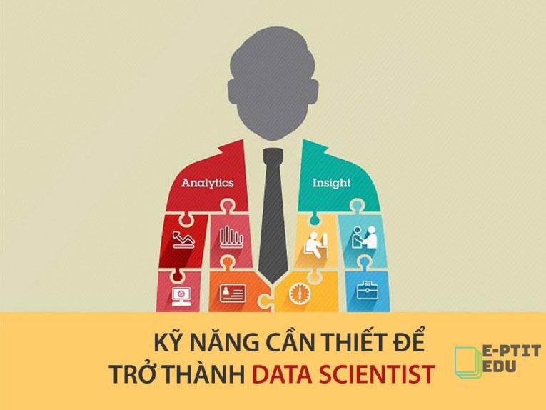 kỹ năng cần thiết trở thành data scientist